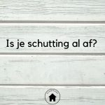 Is je schutting al af?